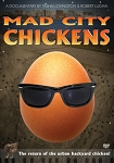 MAD CITY CHICKENS - URBAN BACKYARD CHICKENS - DVD